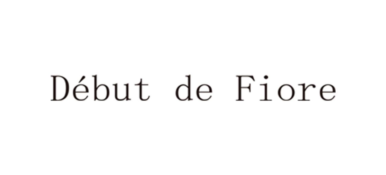 Debut de Fiore デビュー・ド・フィオレ