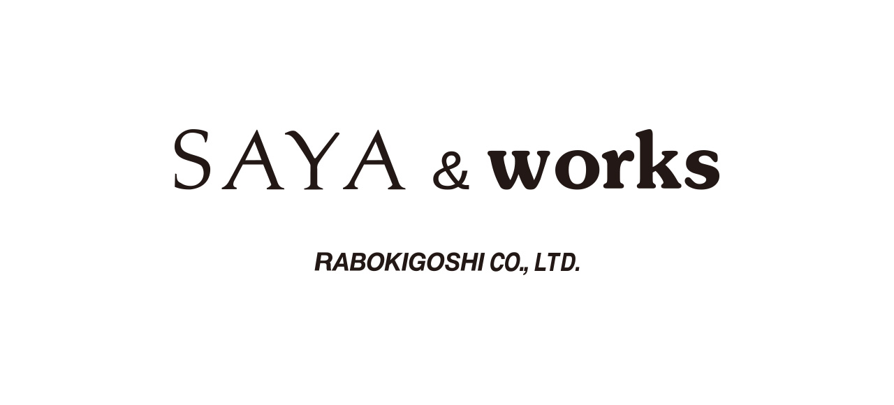SAYA&works サヤアンドワークス