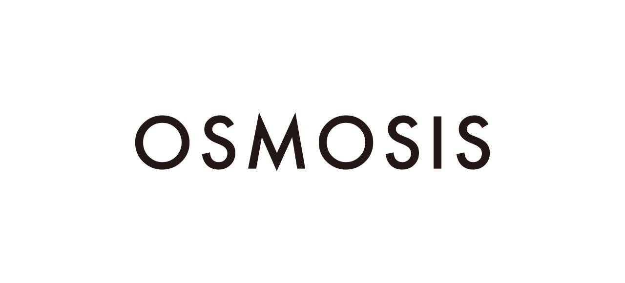 OSMOSIS オズモーシス