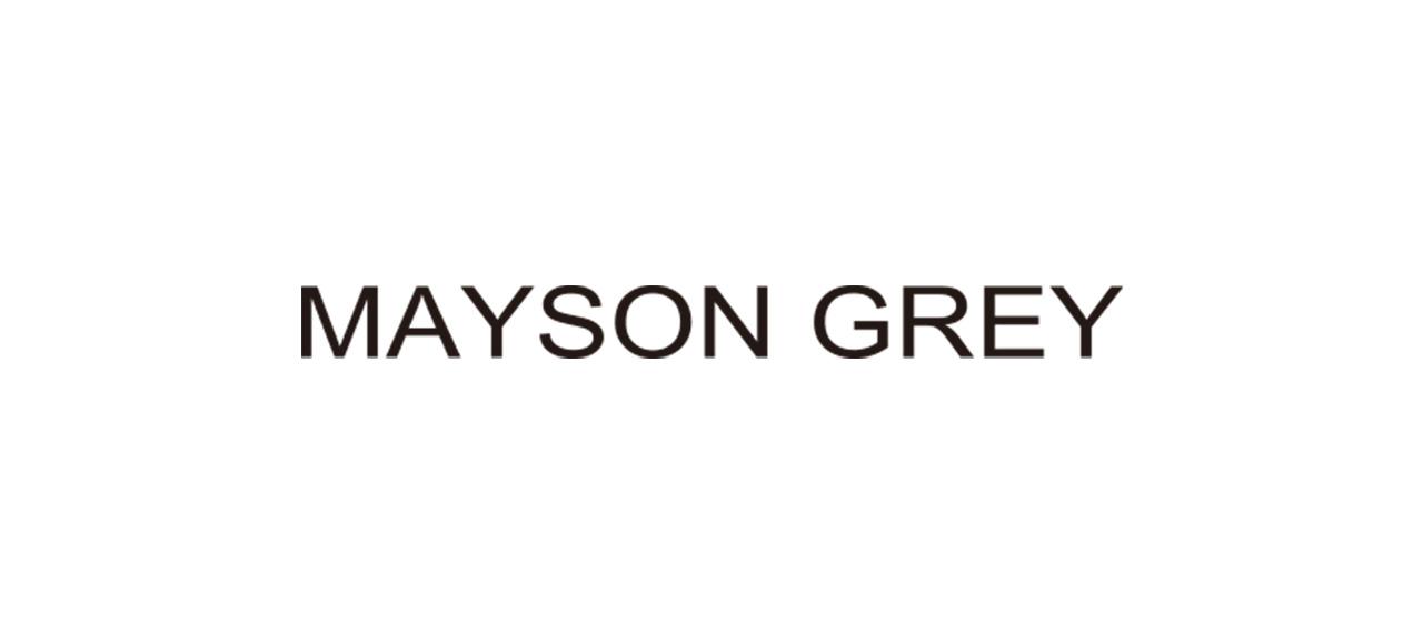 MAYSON GREY メイソングレイ