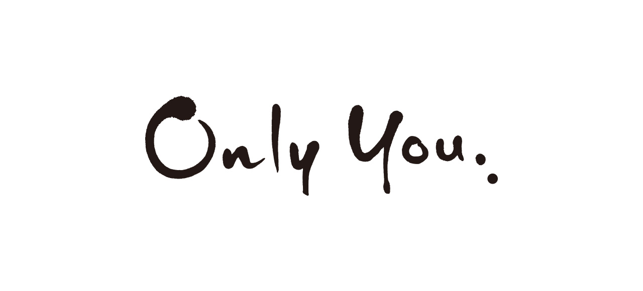 Only you オンリーユー