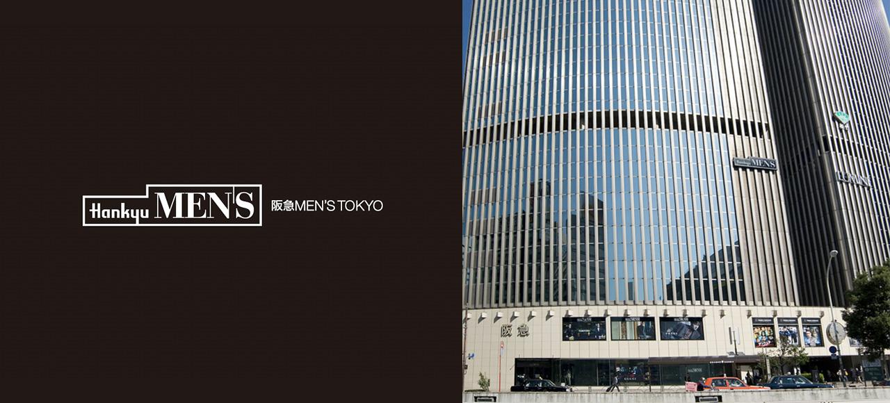 HANKYU MEN'S TOKYO 阪急メンズ東京