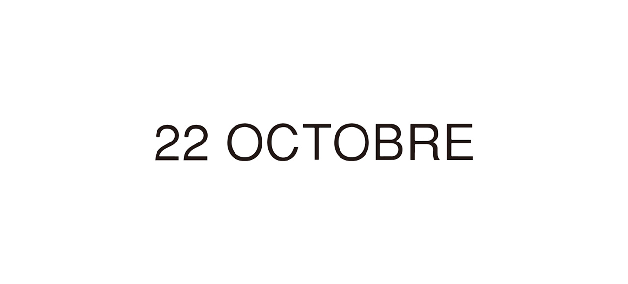 22 OCTOBR ヴァンドゥーオクトーブル