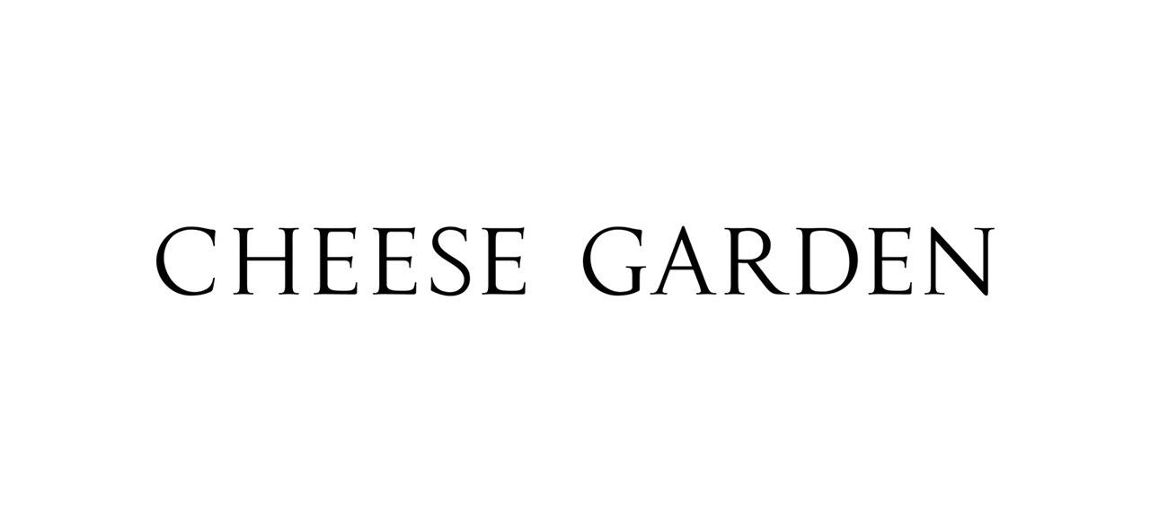 CHEESE GARDEN チーズガーデン