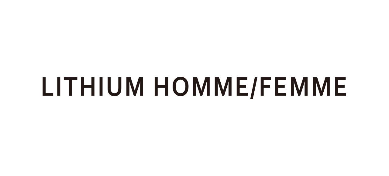 LITHIUM HOMME/FEMME リチウムオム/ファム